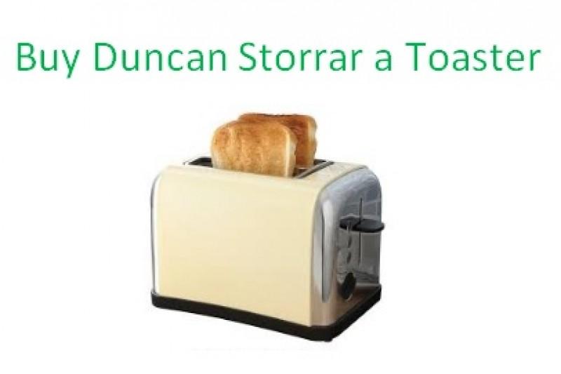 Fundraiser by Samuel Slammer Fawcett Buy Duncan Storrar a Toaster