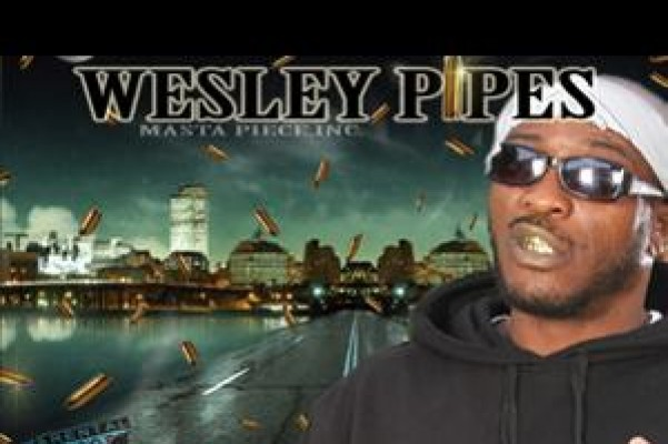 Wesley pipes advise